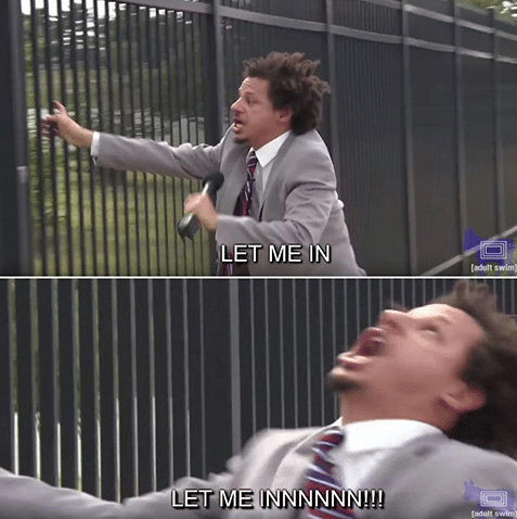 eric andre fence let me in meme template