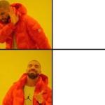 blank Drake meme templates