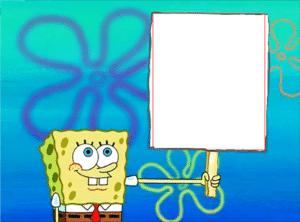 spongebob holding sign