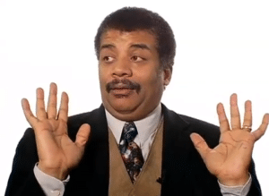 "Neil Degrasse Tyson ""We Got a Badass Over Here"" Classic meme template"
