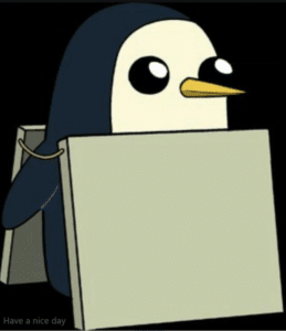 Penguin Wearing Sign Template (blank) Opinion meme template
