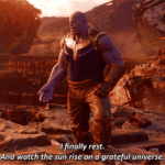 "Thanos ""I finally rest…""  meme template blank"