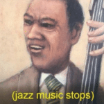 (Jazz Music Stops) Black Twitter meme template blank