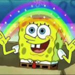 Spongebob Imagination Rainbow Spongebob meme template blank
