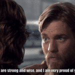 Obi Wan 'You are strong and wise and I am very proud of you' prequel meme template blank