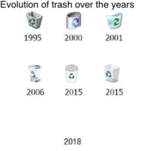 Evolution of Trash over the Years Opinion meme template