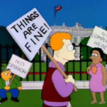 Simpsons Things are Fine Protest simpsons meme template blank