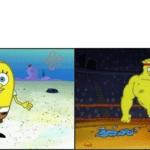 Round and Strong Spongebob meme template Spongebob meme template blank