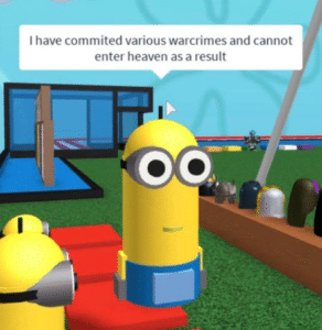 Roblox Minion 'I have committed various warcrimes…' Gaming meme template