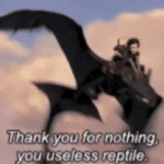Thank you for nothing useless reptile  meme template blank how to train your dragon