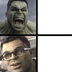 Angry Hulk Calm Hulk Avengers meme template