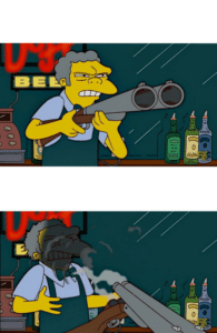Moe Shotgun Backfire Gun meme template
