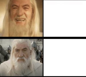 Gandalf Drake Meme LOTR meme template