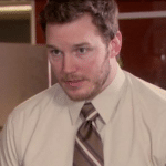 At this point I'm afraid to ask  meme template blank Chris Pratt, Andy Dwyer, Parks and Rec