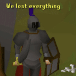 RuneScape 'We lost everything'  meme template blank