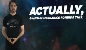 Actually Quantum Mechanics Forbids This YouTube meme template