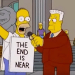 Homer the end is near  meme template blank sign, town crier=Simpsons