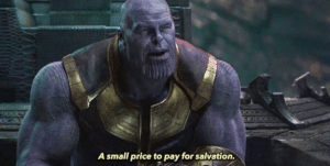 Thanos a small price to pay for salvation Thanos meme template