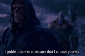 I guide others to a treasure I cannot possess Avengers meme template