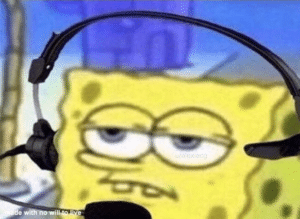 Spongebob Headset Music meme template