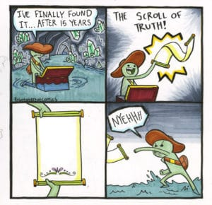 The Scroll of Truth Comic (blank) Opinion meme template