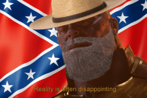 Confederate Thanos Reality is often disappointing Thanos meme template