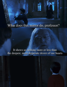 Mirror of Erised Harry Potter meme template