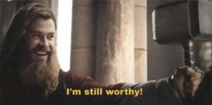 Thor I'm still worthy Avengers meme template