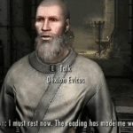 I must rest now this reading has made me weary Gaming meme template