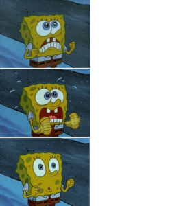 Spongebob hopeful / excited then surprised Surprised meme template