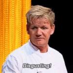 Gordon Ramsay 'Disgusting'  meme template blank disgust, gross