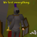 We Lost Everything RuneScape  meme template blank RuneScape