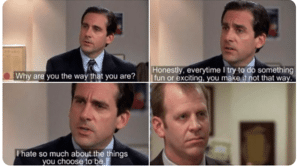 Michael Angry at Toby The Office meme template