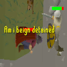 Am I Being Detained (RuneScape) Gaming meme template