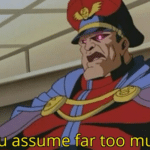You assume far too much  meme template blank Bison, Street Fighter, Gaming