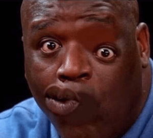 Shaq distorted face Surprised meme template