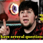 JonTron 'I have several questions'  meme template blank YouTube