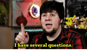 JonTron 'I have several questions' YouTube meme template
