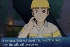 If my boss finds out about this, first Ill be fired, then my wife will divorce me Gaming meme template