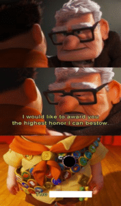 I would like to award you with the highest honor I can bestow Pixar meme template