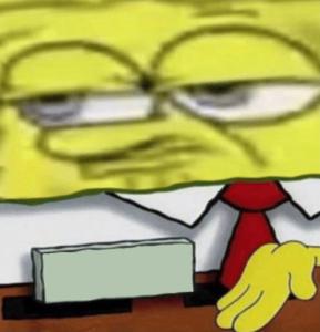 Spongebob pointing to nametag Meeting meme template