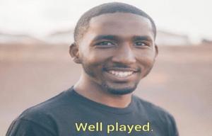 Black guy 'well played' Black Twitter meme template