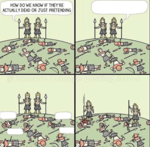 How do we know if theyre dead or just pretending (blank template) Opinion meme template