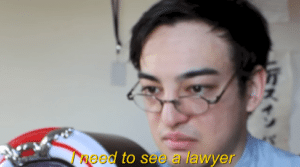 I need to see a lawyer YouTube meme template