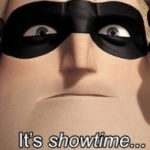 Mr. Incredible It's Showtime  meme template blank Disney, Pixar