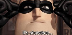 Mr. Incredible It's Showtime Pixar meme template