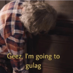 Geez I'm going to the gulag  meme template blank Top Gear