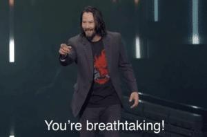 Keanu Reeves pointing 'Youre breathtaking' Taking meme template