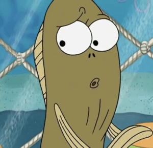 Fish surprised / scared / disturbed Fred the Fish meme template