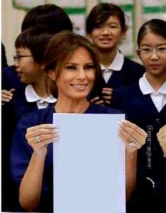 Melania Holding Sign Opinion meme template